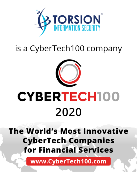 Torsion selected in Global CyberTech100 list Torsion Information Security